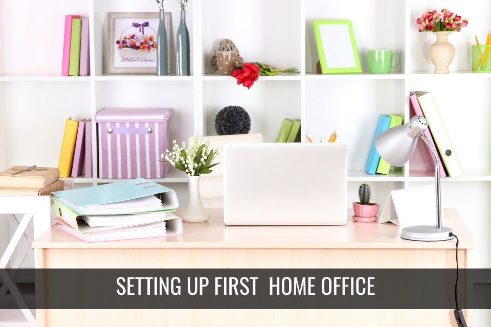 How to Setup Your First Home Office