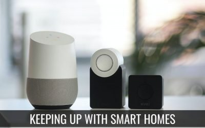 Keeping Up With Smart Homes
